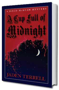 A Cup Full of Midnight - Jared McKean Book 2