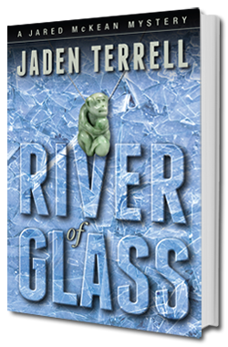 River of Glass - Jared McKean Book 3